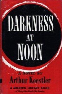 Darkness at Noon (Arthur Koestler)