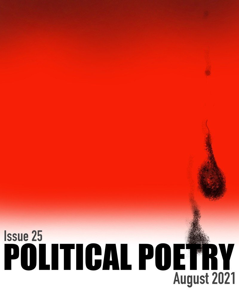 Issue 25, Political Poetry